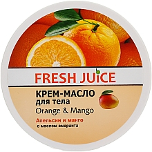 Düfte, Parfümerie und Kosmetik Körpercreme-Butter mit Mangoextrakt, Amaranth- und Orangenöl - Fresh Juice Orange & Mango