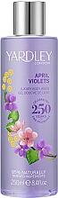 Düfte, Parfümerie und Kosmetik Yardley April Violets - Duschgel mit Veilchenduft