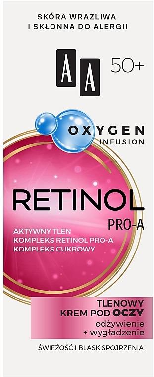 Sauerstoff-Augenkonturcreme mit Retinol 50+ - AA Oxygen Infusion Retinol Pro-A Eye Cream