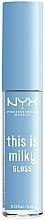 Düfte, Parfümerie und Kosmetik Lipgloss - NYX Professional Makeup This Is Milky Gloss Lip Gloss