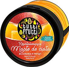 Düfte, Parfümerie und Kosmetik Revitalisierende Körperbutter mit Pfirsich und Mango - Farmona Tutti Frutti Peach & Mango Earth