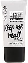 Düfte, Parfümerie und Kosmetik Glättende und mattierende Make-up Base - Catrice Prime And Fine Pore Refining Anti-Shine