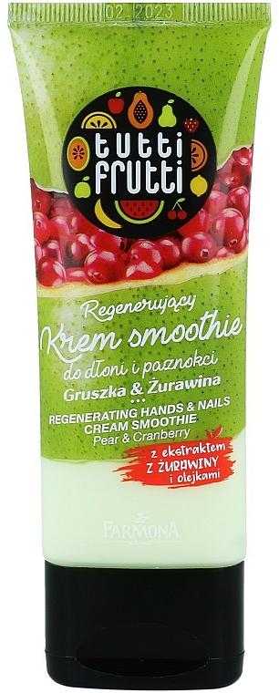 Regenerierende Hand- und Nagelcreme mit Birne und Moosbeere - Farmona Tutti Frutti Cream Smoothie — Bild N1