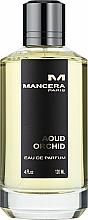 Düfte, Parfümerie und Kosmetik Mancera Aoud Orchid - Eau de Parfum
