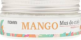 Düfte, Parfümerie und Kosmetik Körpermousse - Mohani Natural Mango Mousse