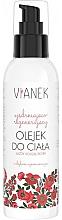 Düfte, Parfümerie und Kosmetik Straffendes und regenerierendes Körperöl - Vianek Body Oil