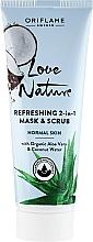 Düfte, Parfümerie und Kosmetik 2in1 Peelingmaske für das Gesicht mit Aloe Vera und Kokosnusswasser - Oriflame Love Nature Refreshing 2in1 Mask&Scrub