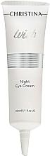 Düfte, Parfümerie und Kosmetik Nachtcreme für die Augenpartie - Christina Wish Night Eye Cream