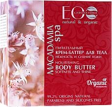 Düfte, Parfümerie und Kosmetik Pflegende Körperbutter - ECO Laboratorie Macadamia SPA Body Butter