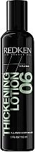 Düfte, Parfümerie und Kosmetik Festigende Haarlotion für meht Volumen - Redken Thickening Lotion 06 Body Builder