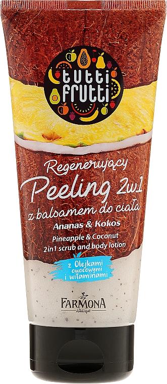 2in1 Peeling und Körperlotion mit Ananas und Kokosnuss - Farmona Tutti Frutti Pineapple & Coconut